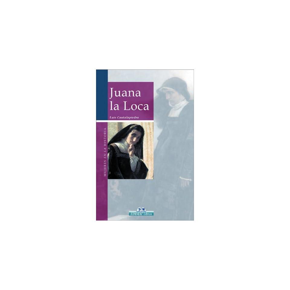 Juana la Loca (Mujeres en la historia series