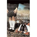 The Time Traveler's Wife ~ Audrey Niffenegger