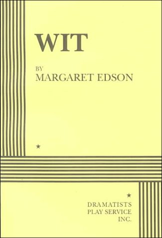 edson essay margaret wit The paperback of the wit by margaret edson at barnes & noble free shipping on $25 or more.