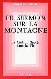 Le Sermon sur la montagne : Le Cléf du succès dans la vie