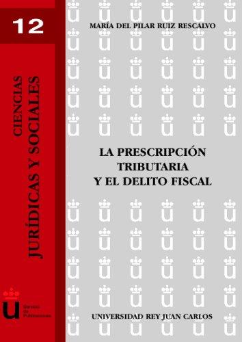 La Prescripción Tributaria Del Delito Fiscal