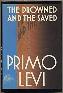 The drowned and the saved n primo levi essay