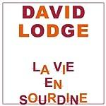 La vie en sourdine | David Lodge