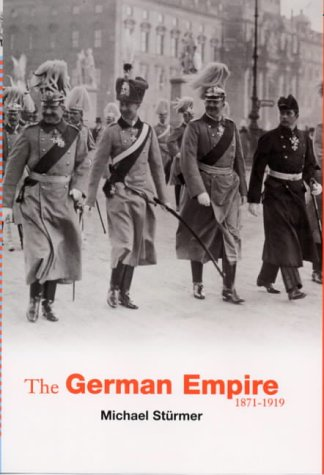 The German Empire (Universal History), Michael Sturmer