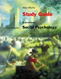 Study Guide to Accompany Social Psychology (087901749X) by Marks, Alan