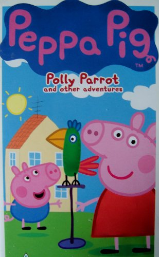 Peppa Pig: Polly Parrot and other adventures.