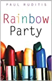 Rainbow Party (141690235X) by Ruditis, Paul