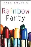 Rainbow Party (141690235X) by Ruditis, Paul