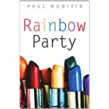 Rainbow Party ~ Paul Ruditis