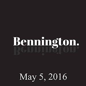 Bennington, Gary Gulman, May 5, 2016 Radio/TV Program