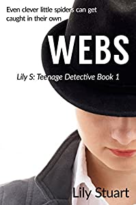 Webs: Even Clever Little Spiders Can Get Caught In Their Own Webs... by Lily Stuart ebook deal