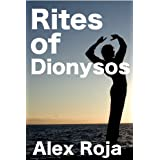 Rites of Dionysos (First Time Gay Fuck)di Alex Roja