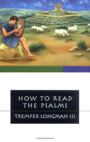 How to Read the Psalms (How to Read Series)