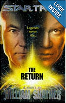 Star Trek: The Return by William Shatner, Judith Reeves-Stevens and Garfield Reeves-Stevens
