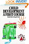 Child Development: A First Course
