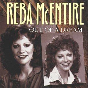 Reba McEntire - Out Of A Dream - Zortam Music