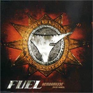 Fuel - Hemorrage (In My Hands) Lyrics - Zortam Music