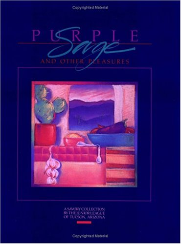 Image for Purple Sage and Other Pleasures (Cookbooks and Restaurant Guides)