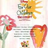 Disney - For Our Children - The Concert