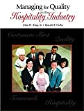 Managing for Quality in the Hospitality Industry [Paperback] [2005] 1 Ed. John H. King Jr., Ronald F. Cichy Ph.D. NCE CHA