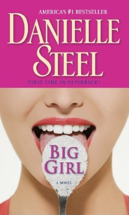 Big Girl: A Novel, Danielle Steel
