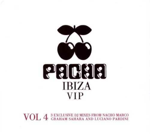 Various Artists - Pacha Ibiza VIP (Volume 3) - Zortam Music