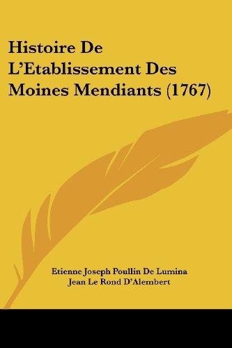 Histoire de L'Etablissement Des Moines Mendiants (1767)