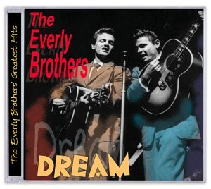 Everly Brothers - Dream_ The Best of the Everly Brothers - Zortam Music