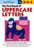 img - for Shinobu Akaishi: My First Book of Uppercase Letters (Paperback); 2004 Edition book / textbook / text book