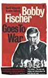 Bobby Fischer Goes to War (0965901556) by Edmonds, David