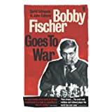 Bobby Fischer Goes to Warby David Edmonds