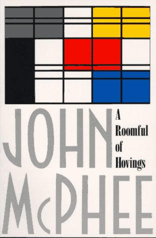 A Roomful of Hovings and Other Profiles, John McPhee