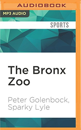 The Bronx Zoo: The Astonishing Inside Story of the 1978 World Champion New York Yankees (Audio Books New York compare prices)