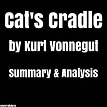 Cat's Cradle by Kurt Vonnegut: Summary & Analysis Audiobook by Hunter Hitchens Narrated by Sam Slydell