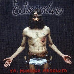 Extremoduro - Yo,minoria absoluta - Zortam Music