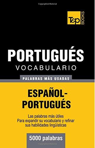 Vocabulario español-portugués - 5000 palabras más usadas (T&P Books)