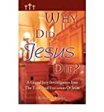 img - for [(Why Did Jesus Die?)] [Author: Robert Kleinke] published on (January, 2005) book / textbook / text book