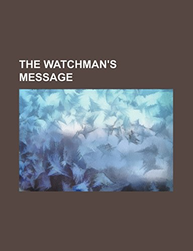 The Watchman's Message
