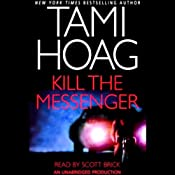 Kill the Messenger | [Tami Hoag]