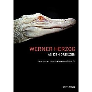 Werner Herzog: An den Grenzen