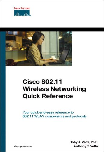 Cisco 802.11 Wireless Networking Quick Reference