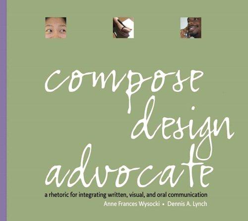 Compose, Design, Advocate