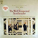 The Well-Tempered Synthesizer: More Virtuoso Electronic Performances of Bach, Monteverdi, Scarlatti, Handel / Wendy (Walter) Carlos [Vinyl LP] [Stereo]