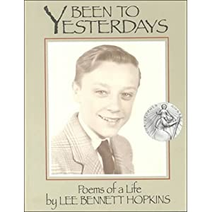 Been to Yesterdays: Poems of a Life