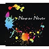 ナノ「Now or Never」