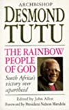 The Rainbow People Of God: South Africa's Victory Over Apartheid (0553408860) by Desmond Tutu