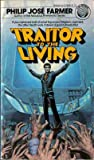 Traitor to the Living (0345274466) by Farmer, Philip Jose