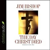 The Day Christ Died | [Jim Bishop]
