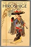 The Sketchbooks of Hiroshige (0807611050) by Lee, Sherman E.