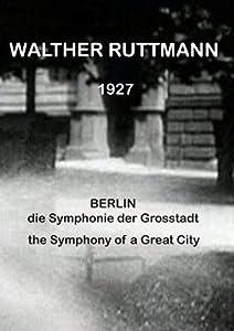Berlin: Symphony of a Great City [SILENT VERSION]